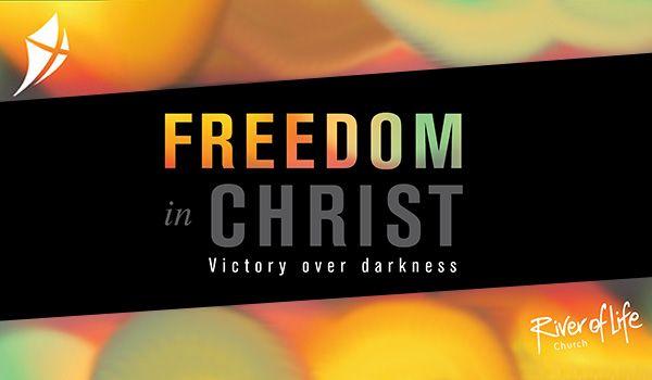 Sermon Series - Freedom in Christ