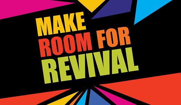 Sermon Series - Make Room for Revival