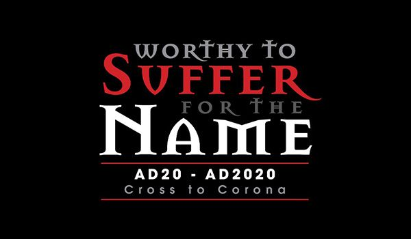 Sermon Series - Worthy to Suffer for the name